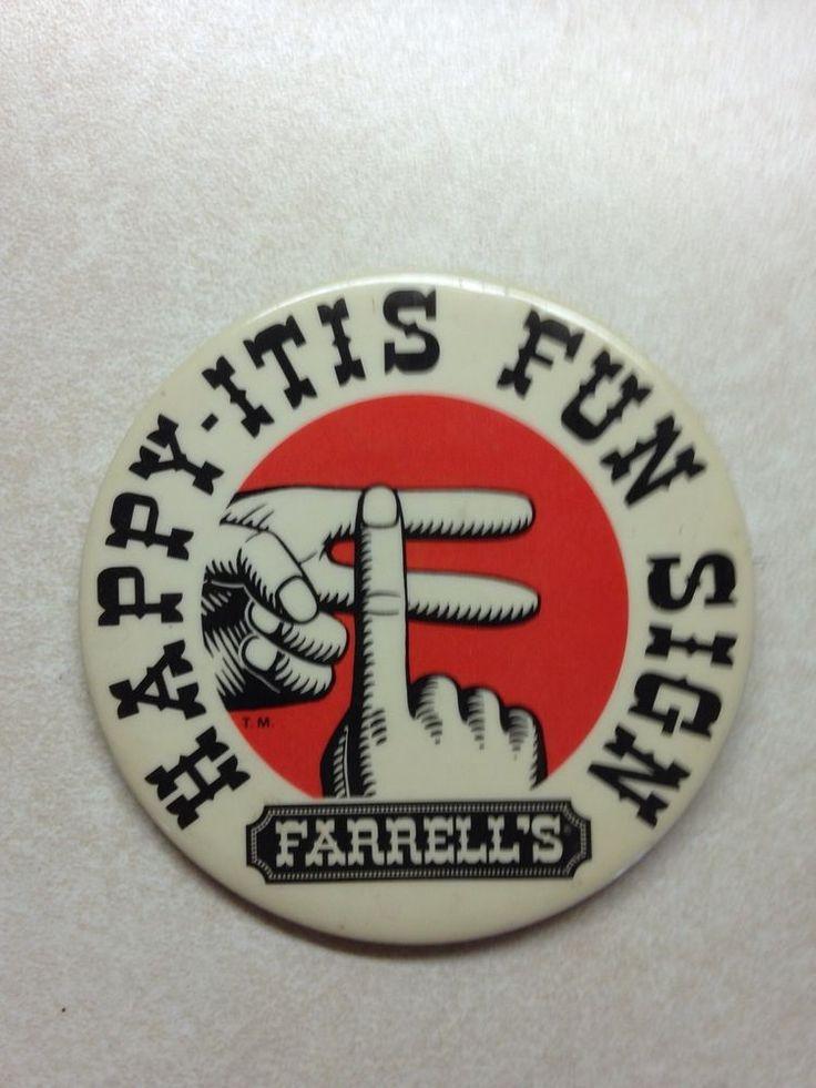 Farrell's Ice Cream Pin Button 3 inches Happy-Itis Fun Sign