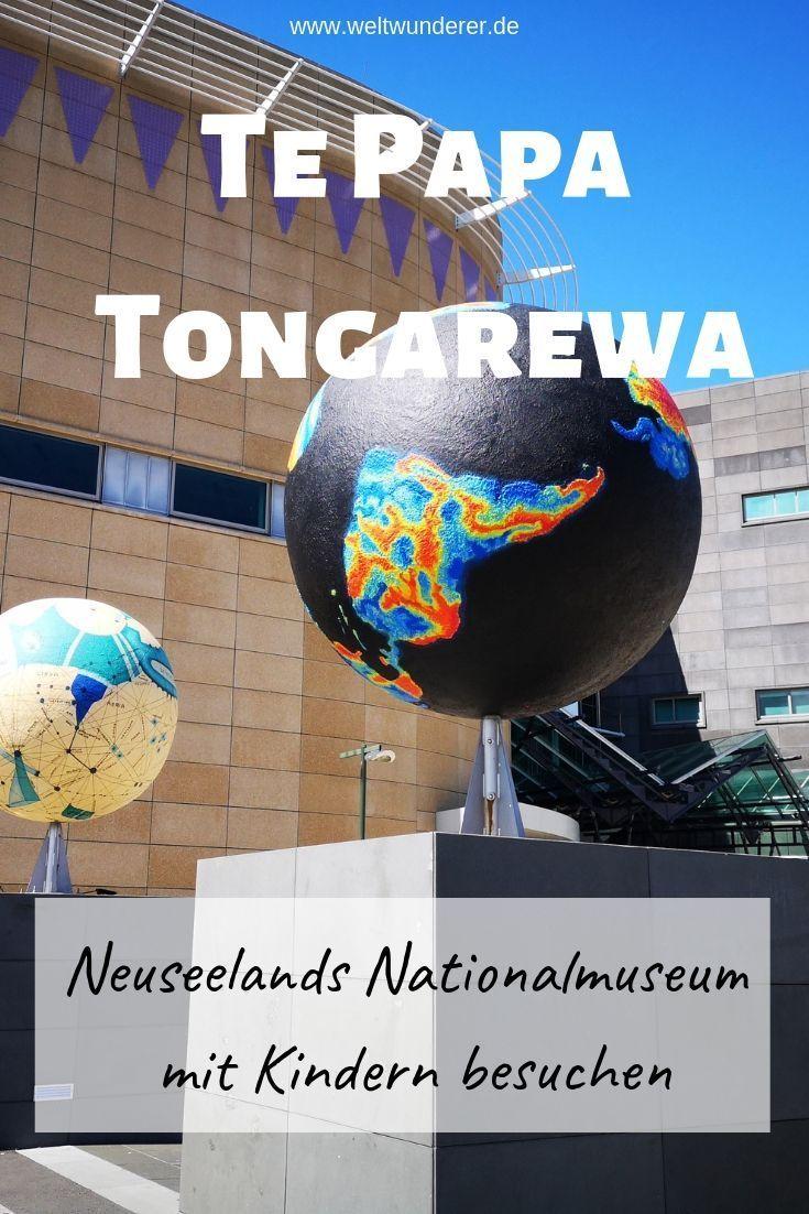 Wellington Mit Kindern Te Papa Tongarewa Kinder Museum Neuseeland Reise Neuseeland
