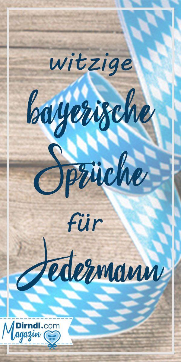 Bayerische Sprüche Für Jedermann Mei Herz Schlogt Boarisch Dirndl Magazin Oktoberfest Sprüche Bayerische Sprüche Bayrische Sprüche