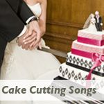 Country Wedding Cake Cutting Songs