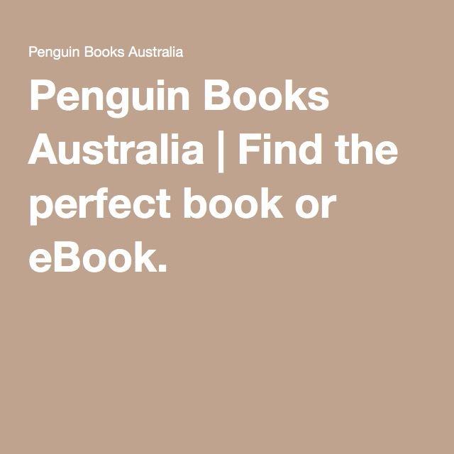 Penguin Books Australia | Find the perfect book or eBook.