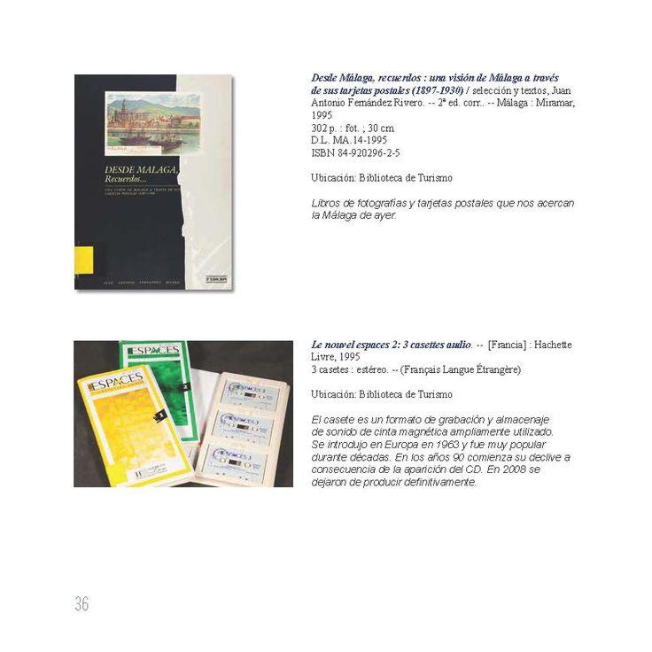 Desde Málaga, recuerdos : una visión de Málaga a través de sus tarjetas postales (1897-1930) / selección y textos, Juan Antonio Fernández Rivero. -- 2ª ed. corr.. -- Málaga : Miramar, 1995. Le nouvel espaces 2: 3 casettes audio. -- [Francia] : Hachette Livre, 1995 3 casetes : estéreo. -- (Français Langue Étrangère). Ejemplares localizables en http://jabega.uma.es/