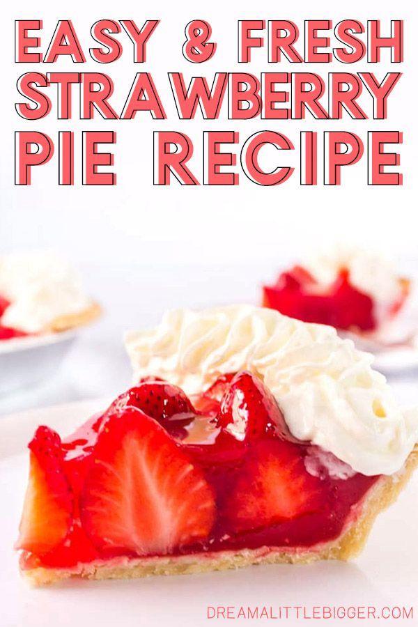 Fresh Strawberry Pie Recipe Best Fresh Strawberry Pie Recipe Strawberry Pie Recipe Strawberry Pie
