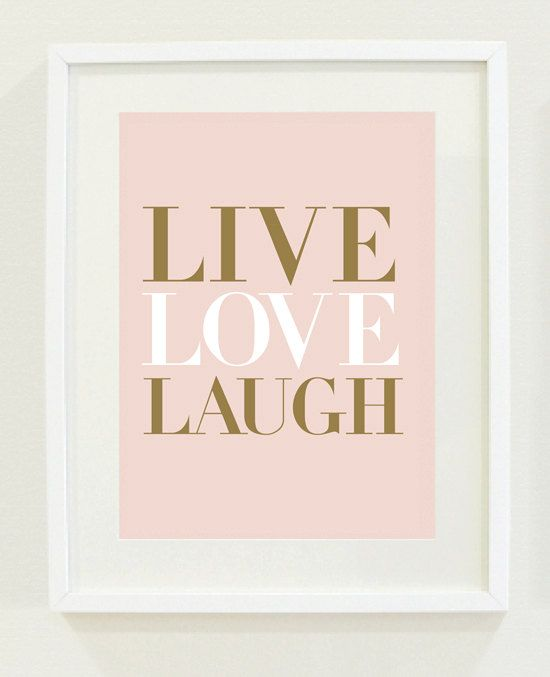 Inspirational live love laugh quote motivational for Live laugh love wall art