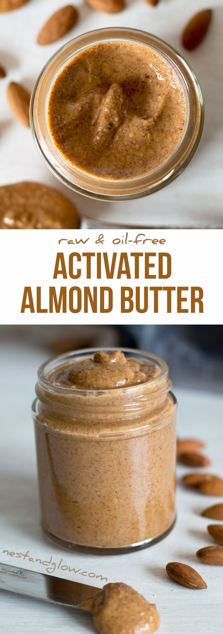 Activated Sprouted Almond Butter Recipe - Oil-free and Raw via @nestandglow