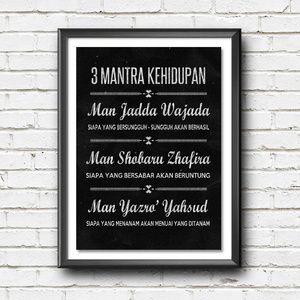 Poster 3 Mantra Kehidupan - Poster tipografi - Wall decor inspiratif
