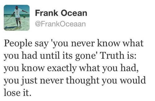 frank ocean quotes tmblr - Google Search