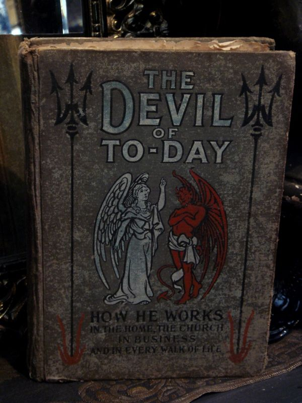 The Devil of To-Day, Old Decorative Occult Book