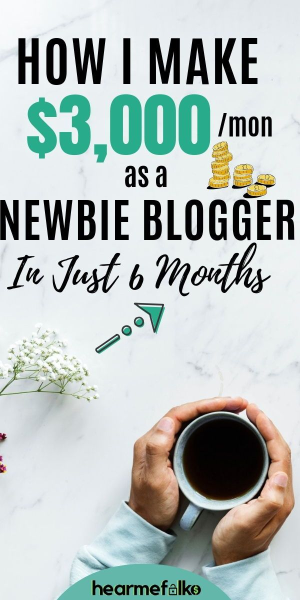 How This Newbie Blogger Makes $3000 per Month in Just 6 Months – Hear Me Folks || Work from Home Jobs + Passive Income Side Hustle Ideas | Blogging +YouTube Tips