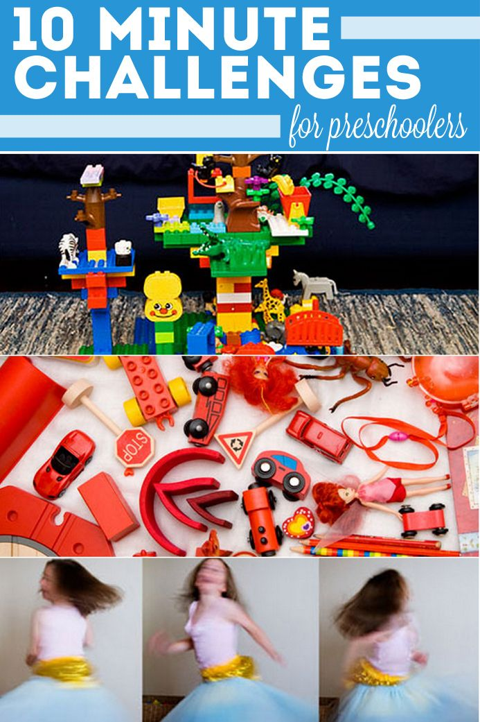 10 Ten-Minute Challenges for Preschoolers <-love these!