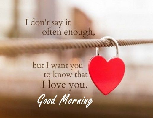 Morning Love Quotes Good Morning Quotes: Love Sayings Good Morning Let me love You, I  Morning Love Quotes