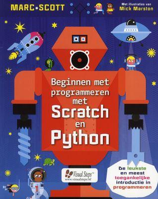Beschrijving van Beginnen met programmeren met Scratch en Python - Marc Scott, Mick Marston - Vlaams Brabant - Openbare bibliotheken Vlaams Brabant