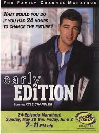 Early Edition...loved this series!Early Edition I, 90S Childhood, Book, Movie, Tv Series, Kyle Chandler, Early Editing, Hobson Kyle, Early Edition Lov