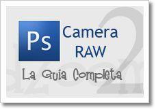 La Barra de Herramientas de Camera RAW (2)