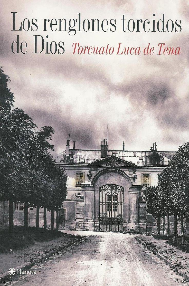 Los Renglones Torcidos de Dios (1979) Torcuato Luca de Tena