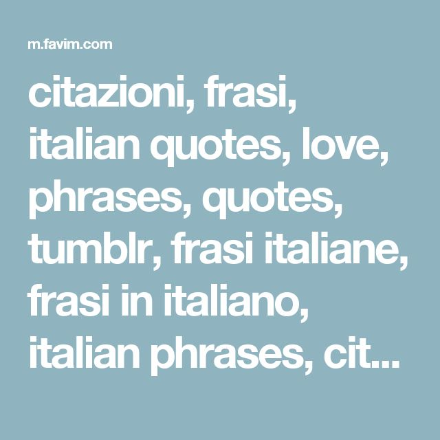 Italian Love Quotes And Meanings: 1000+ Ideas About Italian Phrases On Pinterest