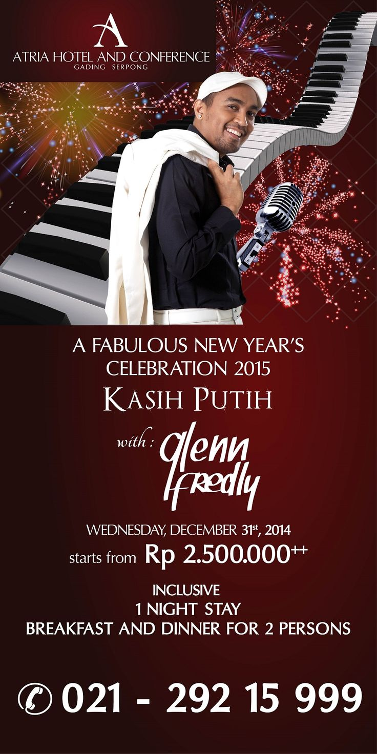 """A Fabulous New Year's Celebration 2015 KASIH PUTIH with Glenn Fredly   starts from Rp 2.500.000++  Inclusive : - 1 night's stay at Superior Room including breakfast for 2 persons - New Year's Eve Dinner for 2 persons - 2 vouchers to """"Kasih Putih with Glenn Fredly"""" event - 15% discount at F&B outlets  RSVP : reservation@atriahotelserpong.com"""