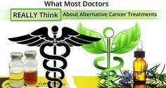 What Most Doctors REALLY Think About Alternative Cancer Treatments - The Truth About Cancer