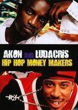Hip Hop Money Makers: Akon and Ludacris [DVD] [2011], 16239685