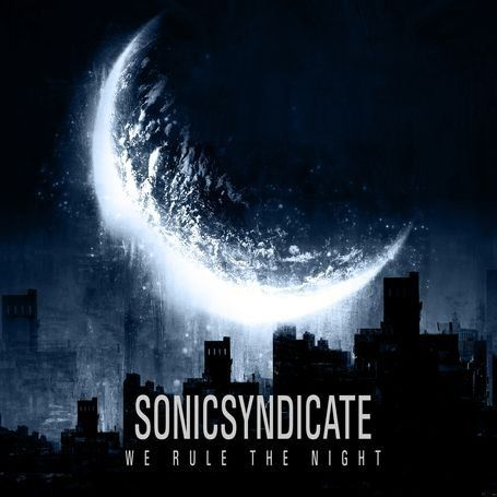 Sonic Syndicate - We Rule The Night - 2010