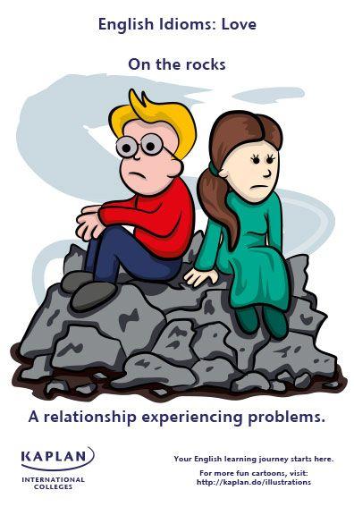 Love Idioms - Love on the rocks