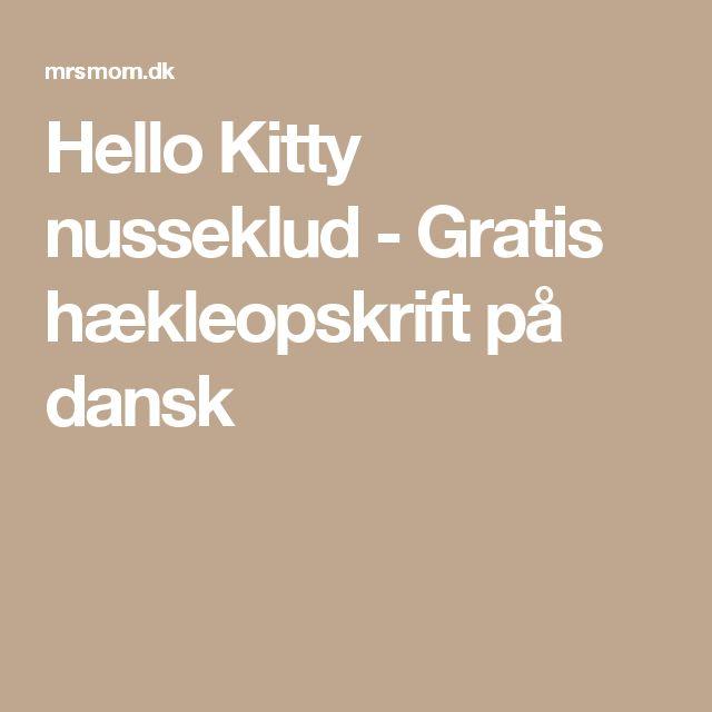 Hello Kitty nusseklud - Gratis hækleopskrift på dansk