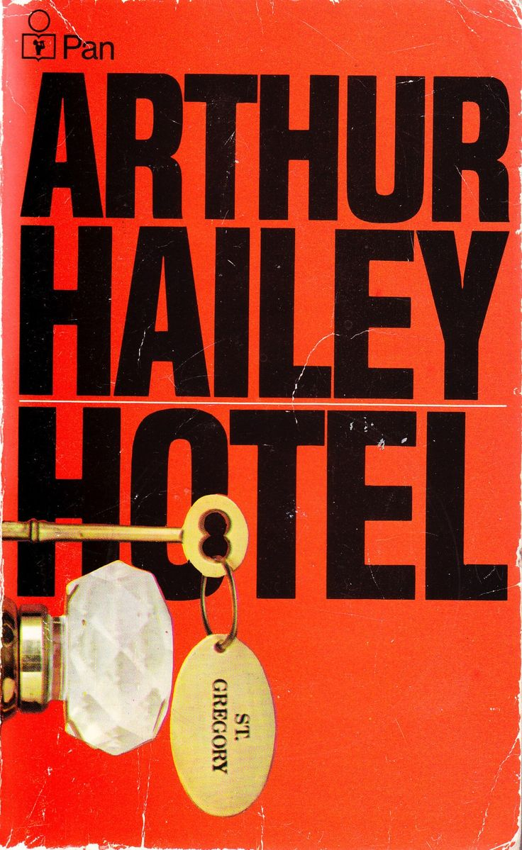 Arthur Hailey - Hotel - 'A Book set in a Hotel'