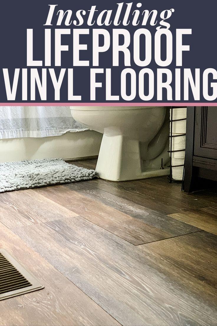 LifeProof Vinyl Bathroom Floor Installation Lifeproof