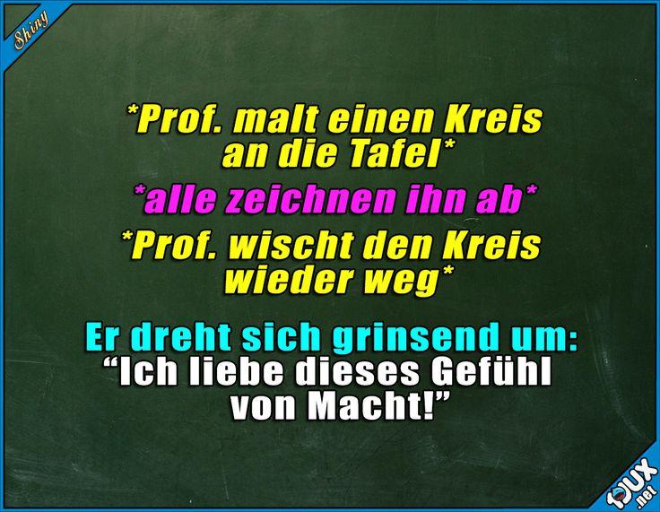 Der Prof. hat seinen Spaß ^^' #Studentenleben #Studentlife #Studium #Humor #lustige #Sprüche #Jodel #lachen #Statusbilder