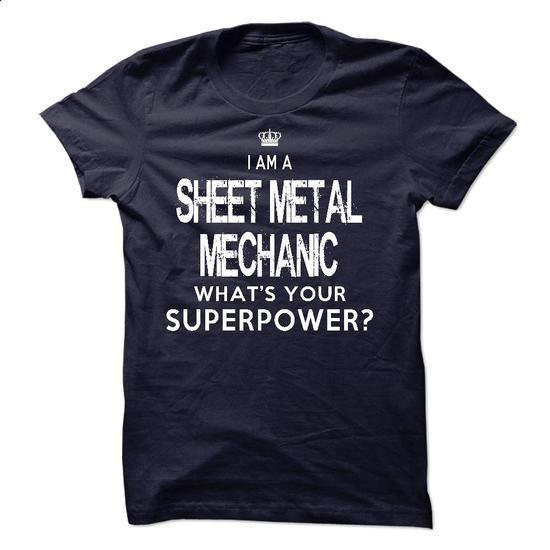 I am a Sheet Metal Mechanic - #shirt maker #customized hoodies. I WANT THIS => https://www.sunfrog.com/LifeStyle/I-am-a-Sheet-Metal-Mechanic-18285004-Guys.html?60505