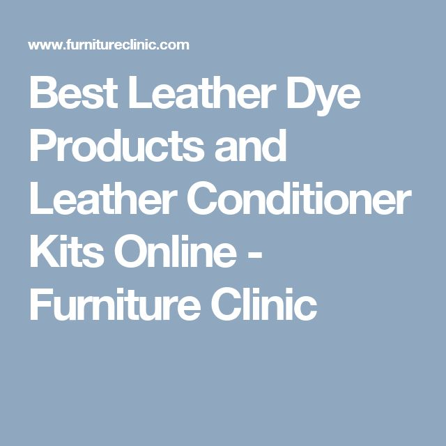 Sofa Sleeper Best Leather Dye Products and Leather Conditioner Kits Online Furniture Clinic