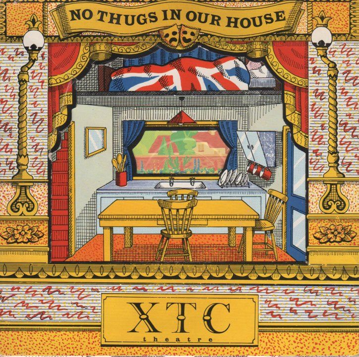 XTC - No Thugs in Our House (single)