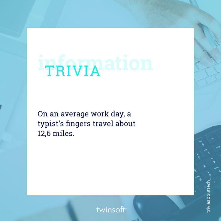 Κατά μέσο όρο τα δάχτυλα ενός αρθρογράφου που χρησιμοποιεί Η/Υ, ταξιδεύουν 12,6 μίλια κάθε μέρα.  #twinsoft #trivia #technology