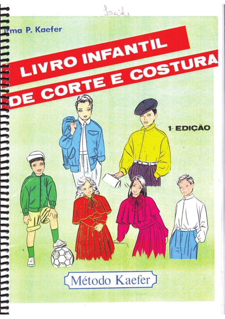 Livro infantil de_corte_e_costura_kaefer by Maria Teixeira via slideshare