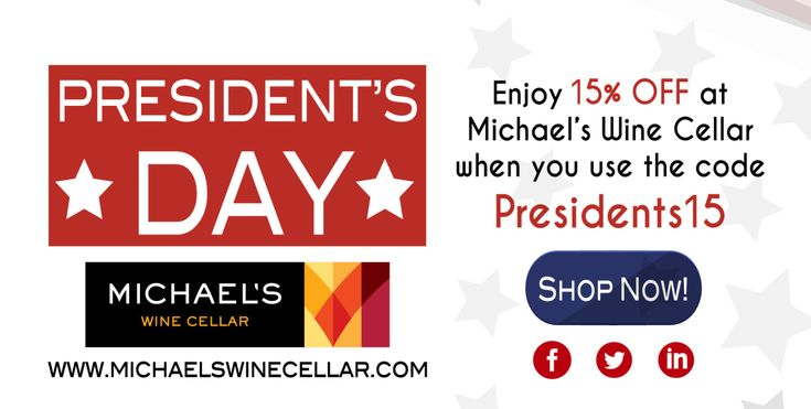 Enjoy 15% off at  Michael's Wine Cellar when you use the code: Presidents15 https://shop.michaelswinecellar.com  Washington's Birthday is a United States federal holiday celebrated on the third Monday of February in honor of George Washington, the first President of the United States, who was born on February 22, 1732. It can occur on the 15th through the 21st of February inclusive.  Colloquially, the day is also now widely known as Presidents' Day and is often an occasion to honor the…