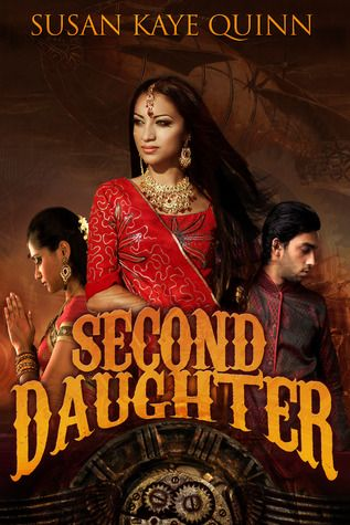 """Second Daughter is another great installment of The Dharian Affairs trilogy, and definitely had me falling in love with Susan Kaye Quinn's work all over again."" - Review of Second Daughter by YAlitChick"