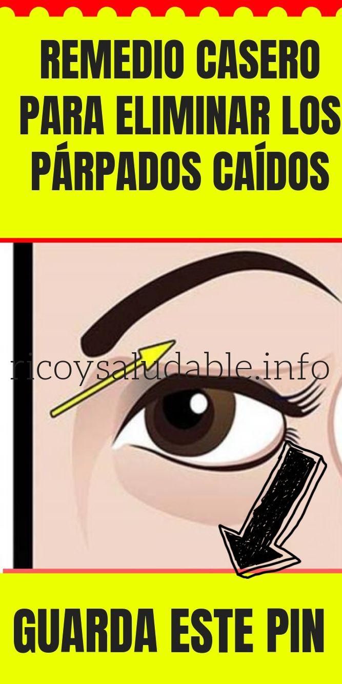 Remedio Casero Para Eliminar Los Párpados Caídos Ricoysaludable Info Parpados Remedios Caseros Maquillaje Parpados Caidos