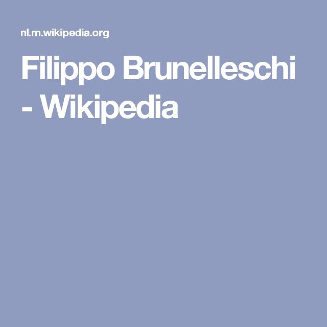 Filippo Brunelleschi - Wikipedia