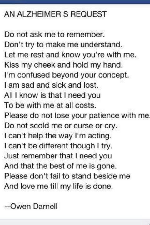 Alzheimer's poem, for my Pawpaw Ruble. Reading this made me cry because I think this is one of saddest diseases.