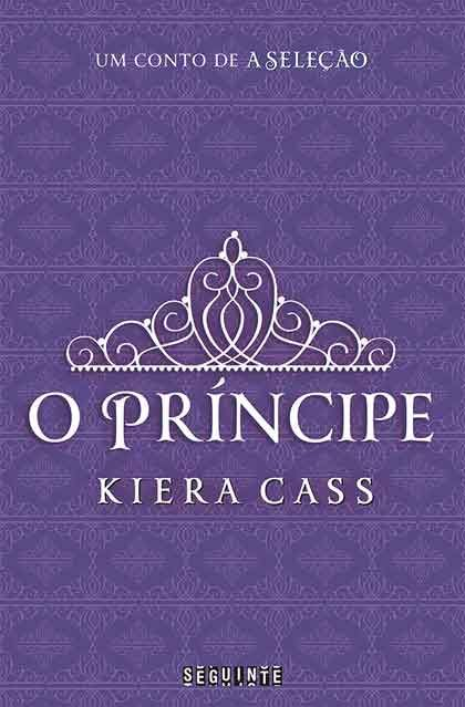 Kiera Cass - O Príncipe
