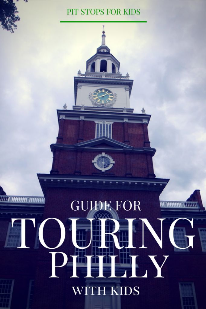 Philly with kids: how to plan for a two-day historical itinerary - Pitstops for Kids | Pitstops for Kids