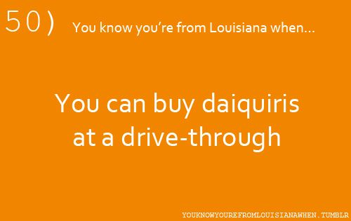 Only in Louisiana