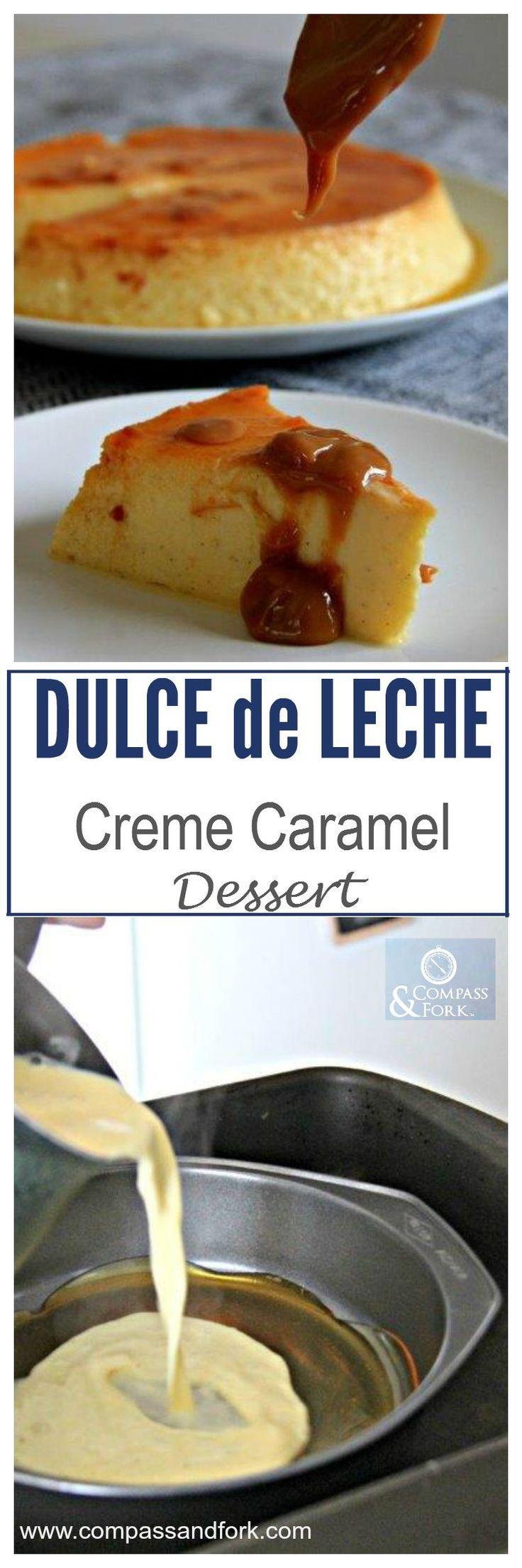 Dulche de Leche Creme Caramel Dessert gluten free http://www.compassandfork.com