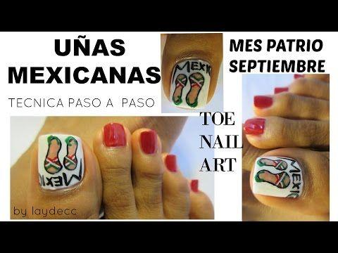 Mes patrio Uñas mexicanas diseño de los pies /Mexican design toe nail art - YouTube