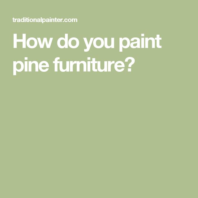 + best ideas about Pine furniture on Pinterest  Rustoleum paint