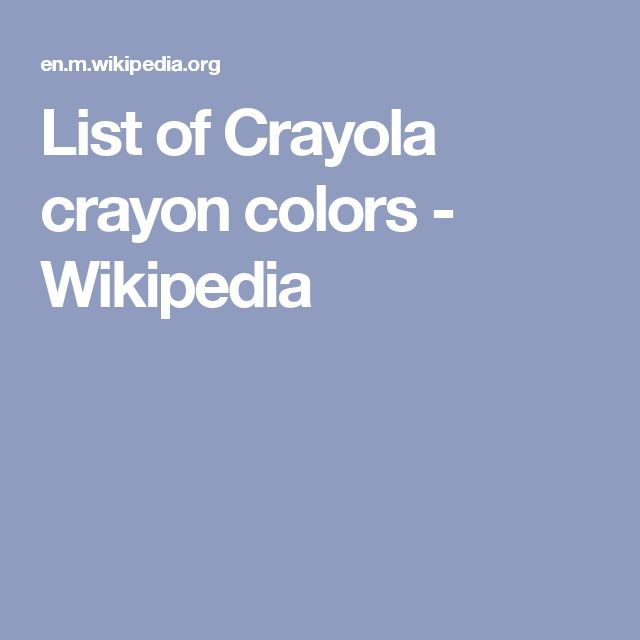 best 25 crayola crayon colors ideas on pinterest 6 by 6