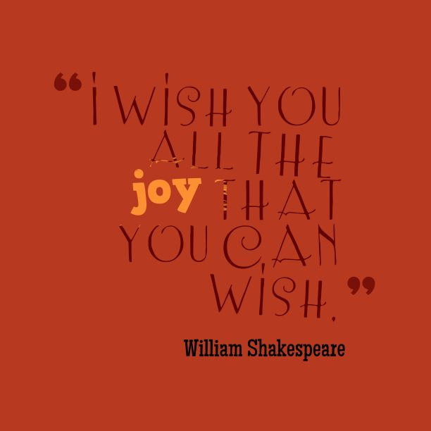 Shakespeare Quotes Happiness: Best 25+ Quotes About Joy Ideas On Pinterest