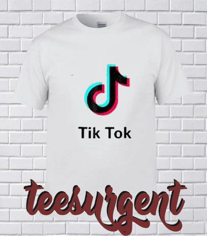 Tik Tok T Shirt