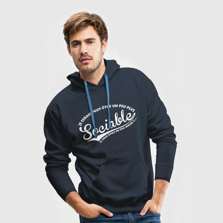 Plus sociable moins c... Sweat-shirt à capuche Premium pour hommes