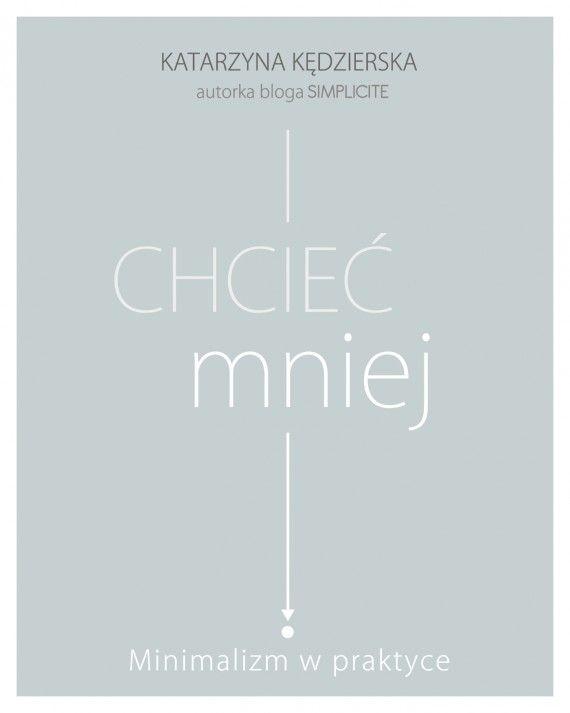 Chcieć mniej (ebook) –Katarzyna Kędzierska